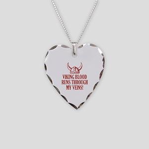 Viking Blood Runs Through My Veins! Necklace Heart