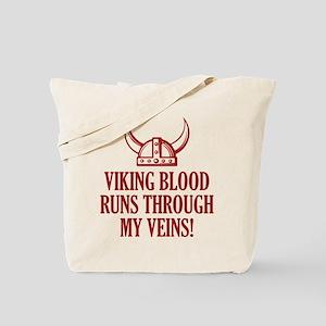 Viking Blood Runs Through My Veins! Tote Bag