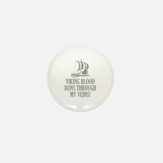 Viking Blood Runs Through My Veins! Mini Button