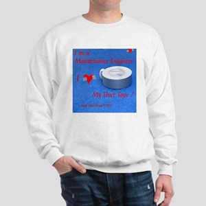 Maintenance Engineer Sweatshirt<>Photo on Back