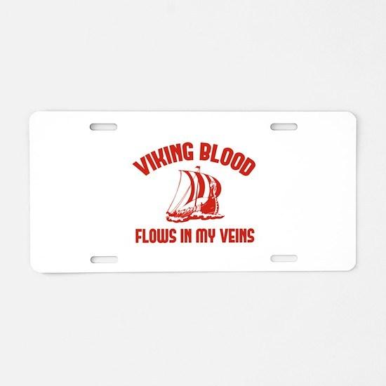 Viking Blood Flows In My Veins Aluminum License Pl