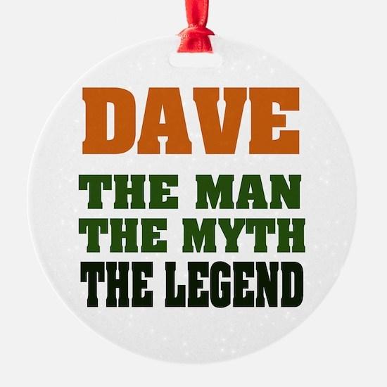 Dave The Legend Ornament