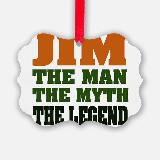 Jim The Legend Ornament
