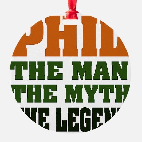 Phil The Legend Ornament