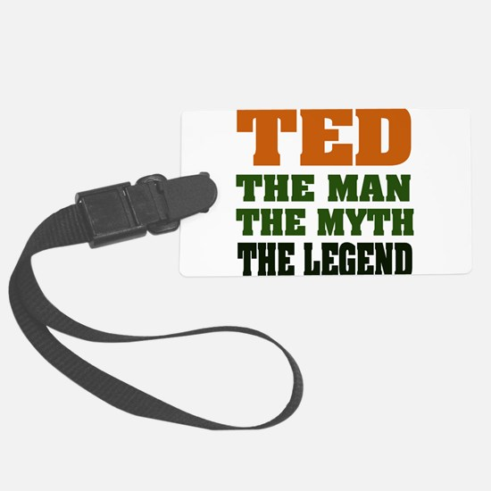Ted The Legend Luggage Tag