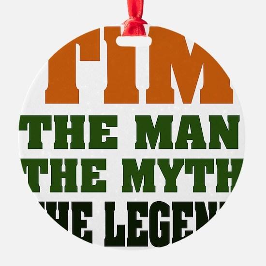 Tim The Legend Ornament