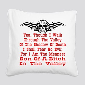 wht_Meanest_SOB_Valley3 Square Canvas Pillow