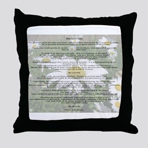 Desiderata Amongst The  Daisy Throw Pillow
