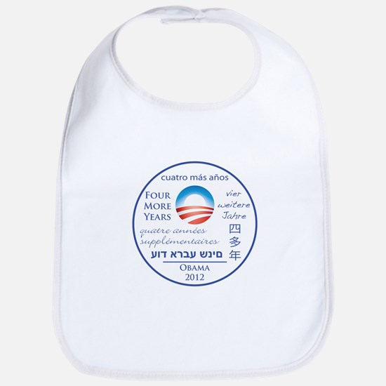 Four More Years of President Obama Bib