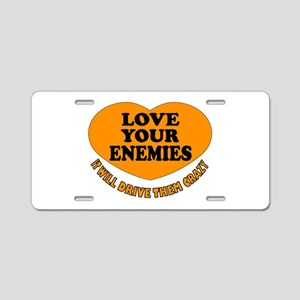 LOVE EVERYONE Aluminum License Plate