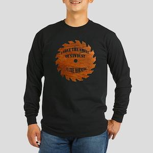 Sawdust in the Morning Long Sleeve Dark T-Shirt