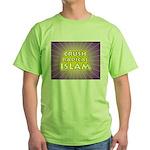Crush Radical Islam Green T-Shirt