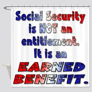 Social Security Is Not An Entitlement Shower Curta
