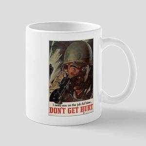 WW2 POSTER I NEED YOU ON THE JOB FULL TIME Mug