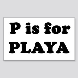 P is for PLAYA Rectangle Sticker