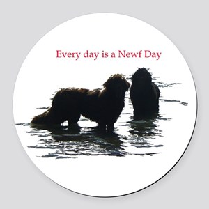 Every day is a Newf Day Round Car Magnet