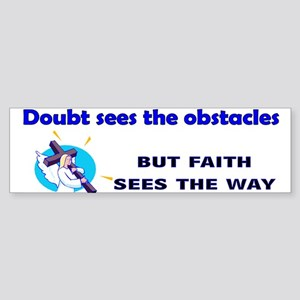Doubt sees the obstacles Sticker (Bumper)