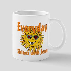Everyday shines with Jesus Mug