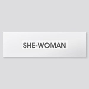 SHE-WOMAN Sticker (Bumper)