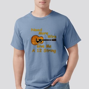 Give Me A 12 String Mens Comfort Colors Shirt