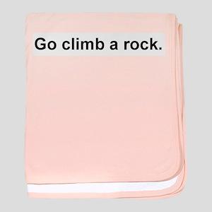 Go Climb A Rock baby blanket