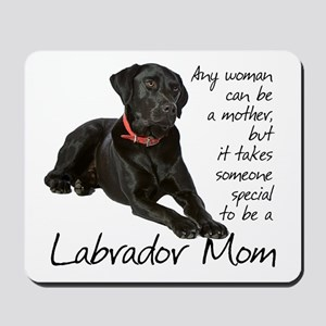 Black Lab Mom Mousepad