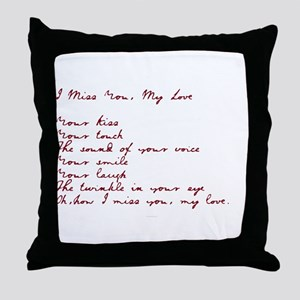 I Miss You My Love Throw Pillow