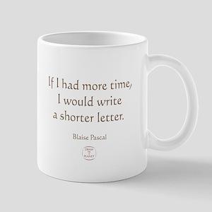 IF I HAD MORE TIME Mug