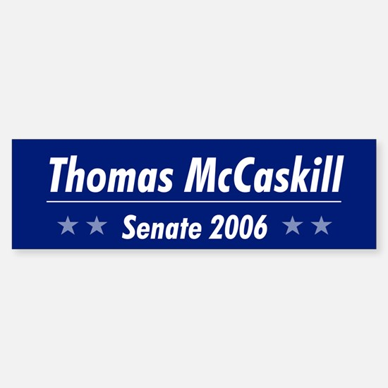 McCaskill 06 Bumper Bumper Bumper Sticker