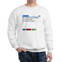 Emperor's To-Do List Sweatshirt
