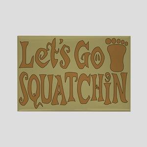Let's Go Squatchin Rectangle Magnet