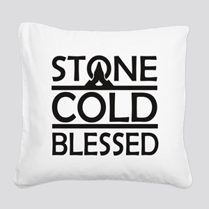 Stone Cold Blessed Square Canvas Pillow