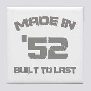 1952 Built To Last Tile Coaster