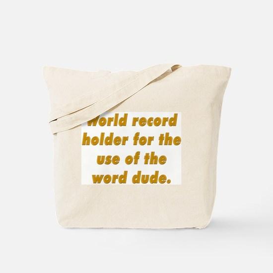 world record holder Tote Bag
