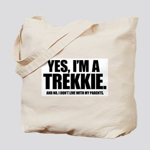 Yes I'm a Trekkie - Tote Bag