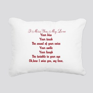 I Miss You My Love Poem Rectangular Canvas Pillow