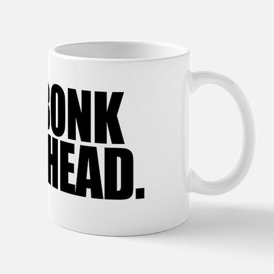 Bonk Bonk on the Head - Mug