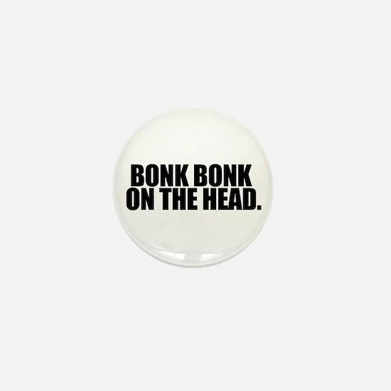 Bonk Bonk on the Head - Mini Button