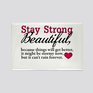 Stay Strong Beautiful Rectangle Magnet