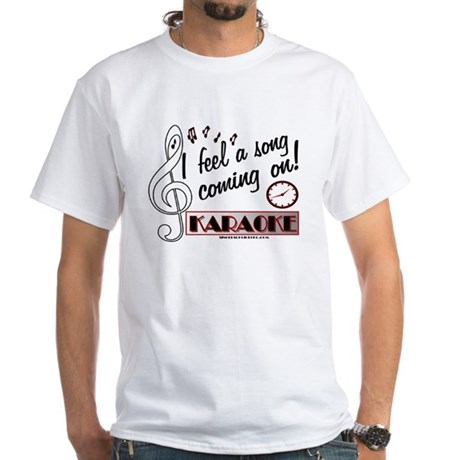 I FEEL A SONG! KARAOKE White T-Shirt