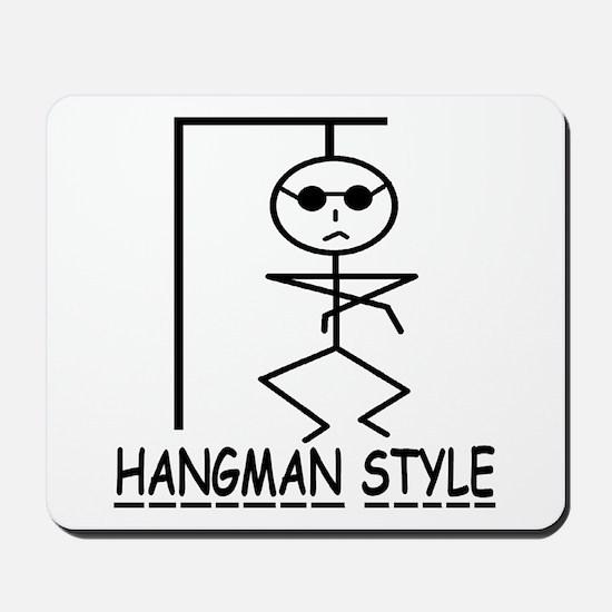 HANGMAN STYLE Mousepad