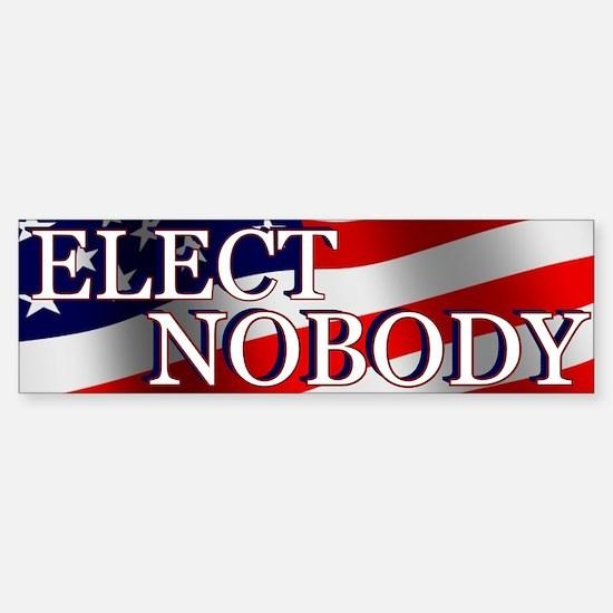 ELECT NOBODY Sticker (Bumper)