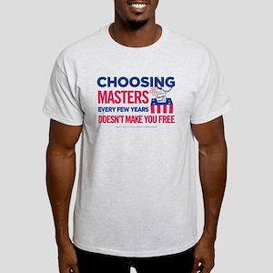 Choosing Masters Light T-Shirt