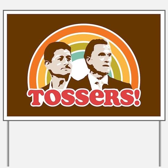 Romney Ryan Tossers Yard Sign