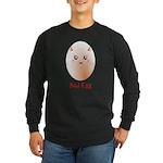 Funny Bad Egg Long Sleeve Dark T-Shirt