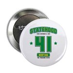 Statehood Montana Button