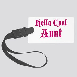Hella Cool Aunt Large Luggage Tag
