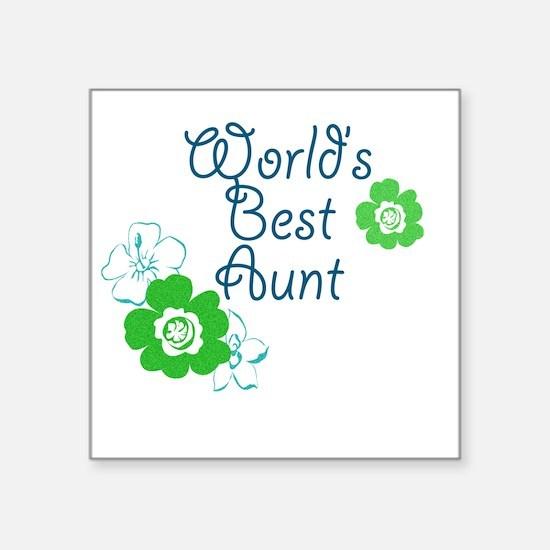 """Worlds Best Aunt Square Sticker 3"""" x 3"""""""