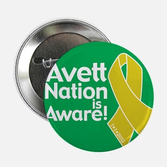 """Avett Nation is Aware 2.25"""" Button"""