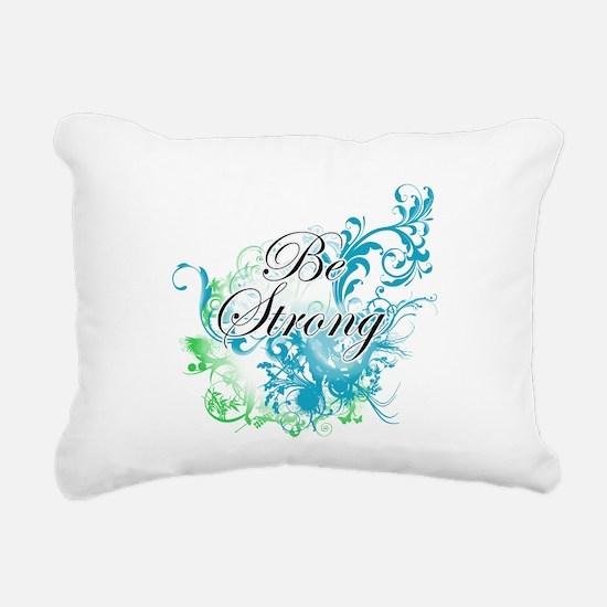 Be Strong Rectangular Canvas Pillow